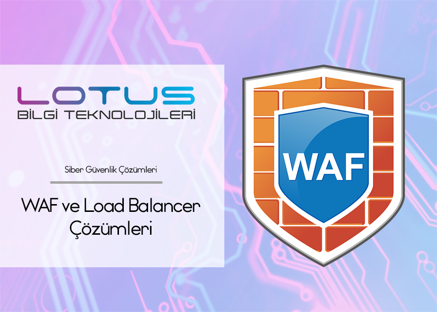 WAF ve Load Balancer Çözümleri